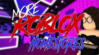 More roblox homestores ya'll should visit