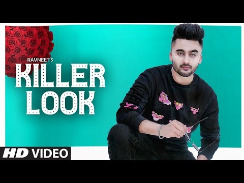 Killer Look: Ravneet Feat. Richa Gulati Full Song Jassi X  Jesan  Latest Punjabi Songs 2019
