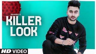 Killer Look Ravneet Mp3 Song Download