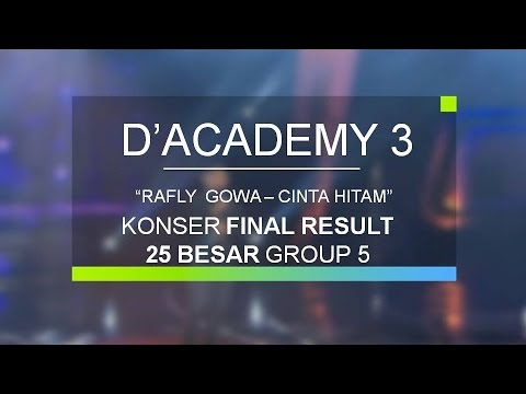 Rafly Gowa - Cinta Hitam (Konser Final Top 25 Group 5)