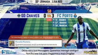 GD Chaves x FC Porto - Relato dos Golos