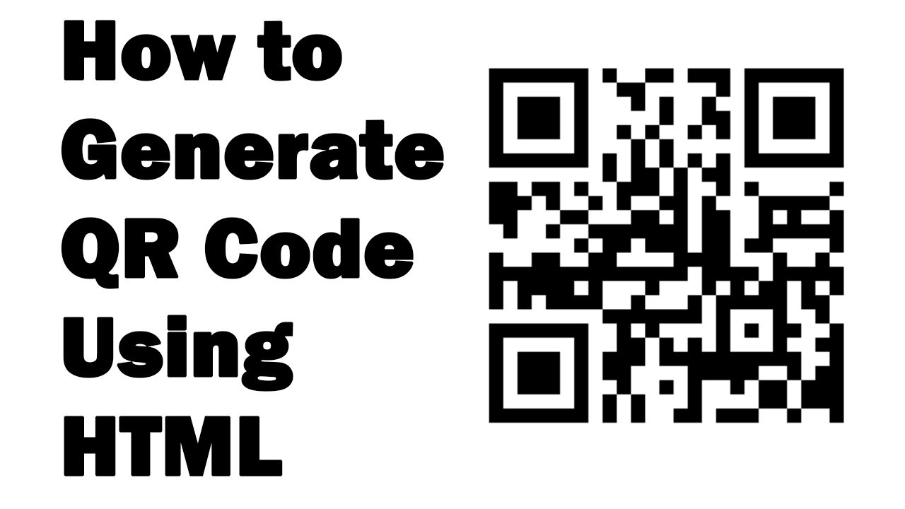 How to Generate QR Code Using HTML