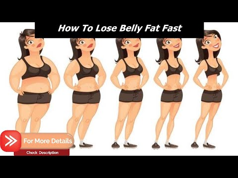 How To Lose Belly Fat Fast And Easy – Simple Steps To Lose Belly Fat Fast [V2]