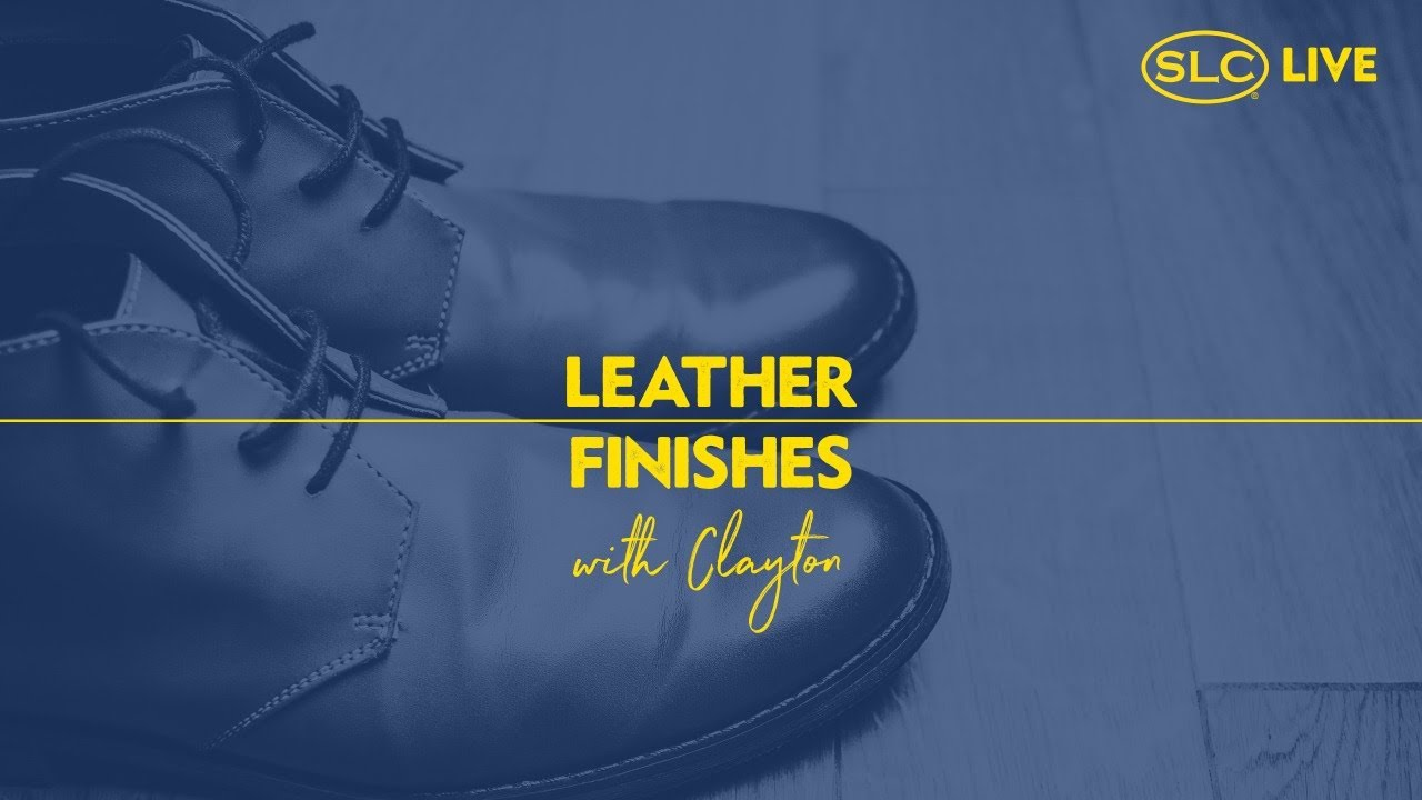 What is with all these Leather Finishes?! - Liz & Clayton