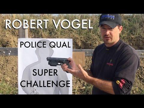 Robert Vogel Police Qual Super Challenge