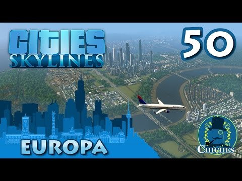Cities Skylines - Europa - #50 Final -  en español