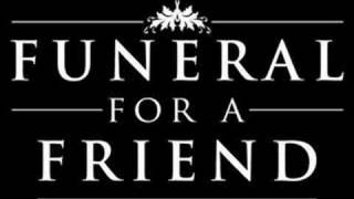 Kicking and screaming Funeral For A Friend(new single)