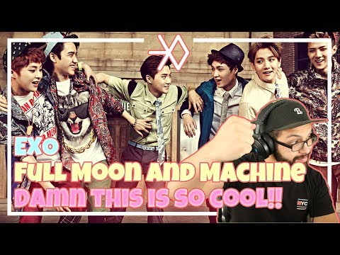 EXO - Full moon and Machine, nothing like this! **Live Performance Reaction**