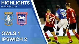 Sheffield Wednesday v Ipswich Town | Extended highlights | 2017/18