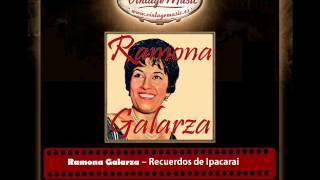 Ramona Galarza – Recuerdos de Ipacarai