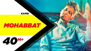 Gambar cover Kambi | Mohabbat (Official Video) | New Song 2018 | Speed Records