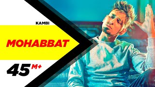 Kambi | Mohabbat (Official ) | New Song 2018 | Speed Records