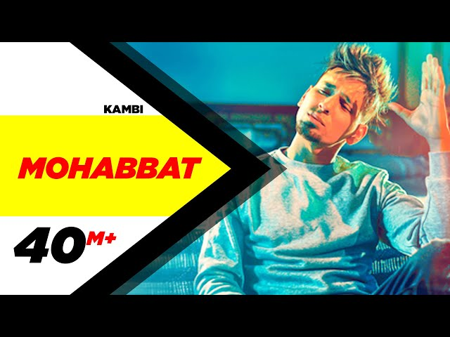 Kambi | Mohabbat (Official Video) | New Song 2018 | Speed Records