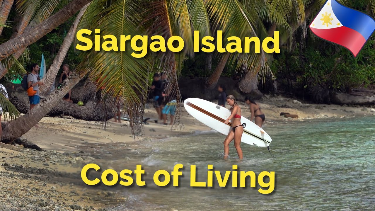 Download Siargao Island - Philippines,Cost of Living