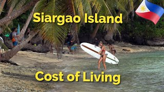 Siargao Island - Philippines,Cost of Living