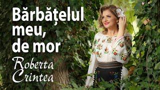 Roberta Crintea - Barbatelul meu de mor - NOU 2018 !!!