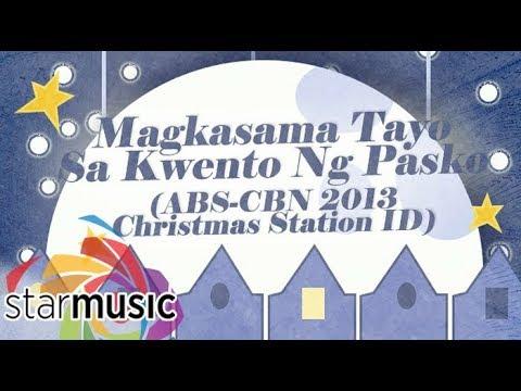Magkasama Tayo Sa Kwento Ng Pasko - All-Star Ensemble