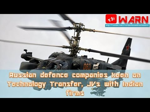 Russian defence companies keen on Technology Transfer, JVs with Indian firms