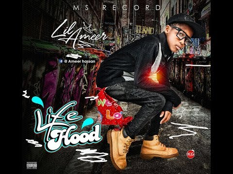 LIL AMEER _LIFE HOOD_ Official Music Video