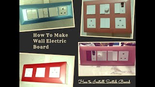 How to Install Switch Board / How To Make Wall Electric Board/amazing Idea on wall switch decoration