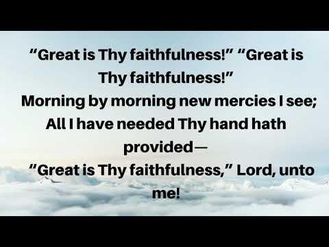 great-is-thy-faithfulness-hymn-(with-lyrics)