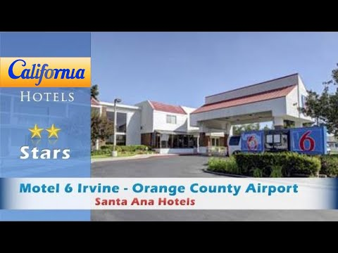 Motel 6 Irvine - Orange County Airport, Santa Ana Hotels - California