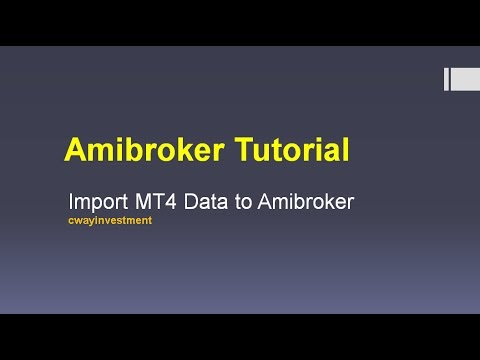 Amibroker Tutorial Import Mt4 Data To Amibroker Youtube