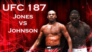 UFC 187: Jones vs Johnson promo --by Thunderon--