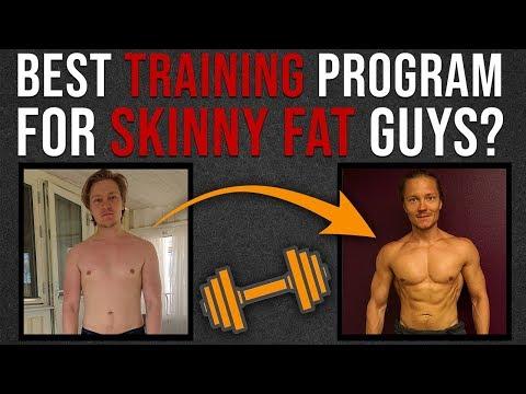 What's The Best Training Program For Skinny Fat Guys?