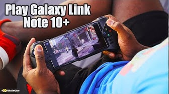 Galaxy Note 10+ PC Gaming with Play Galaxy Link
