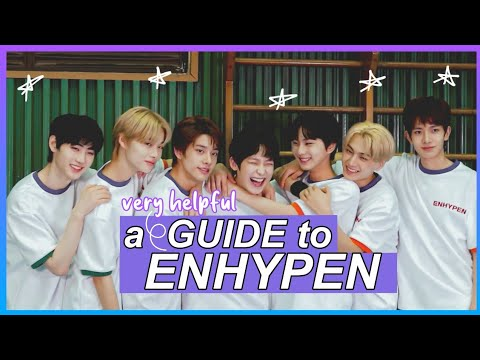 a (very helpful) GUIDE to ENHYPEN