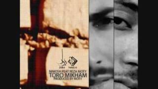 Nimosh Ft Reza Moty _Toro Mikham