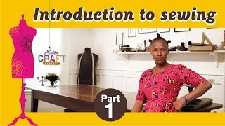 Introduction to Sewing {Beginner's Class}/How To Sew/Sewing For Beginners/Sewing Tutorial