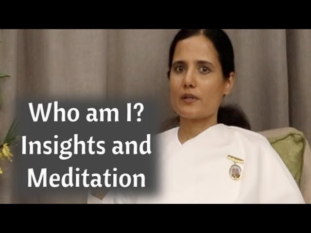 Who am I? Guided Meditation and Insights