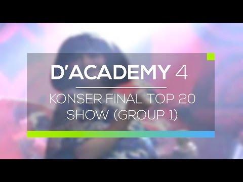 Highlight D'Academy  - Konser Final Top 20 Group 1 Show