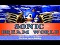 Sonic: Fan Games/Hacks 58: Sonic Dream World (Early Access)