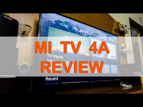 """Mi tv 4A - Detailed Review (32"""" and 43"""" Full HD Smart TV)"""