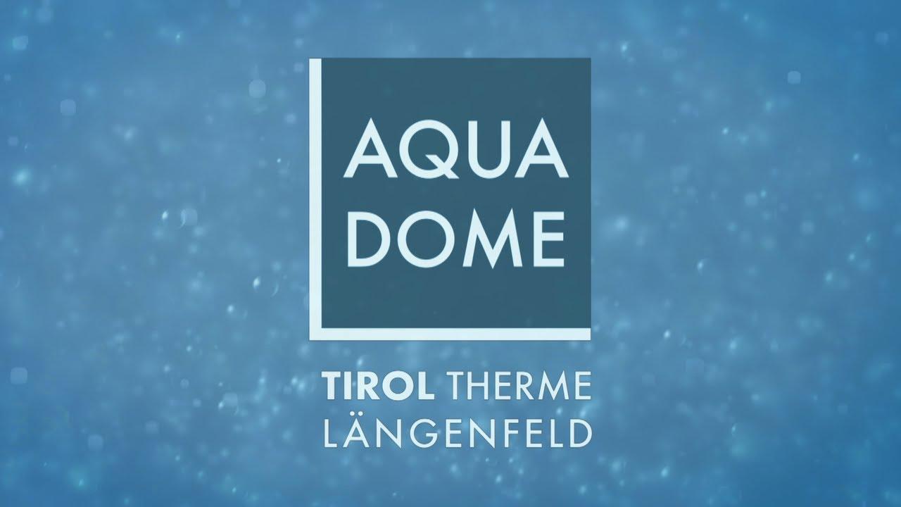 AQUA DOME - Tirol Therme Längenfeld - YouTube