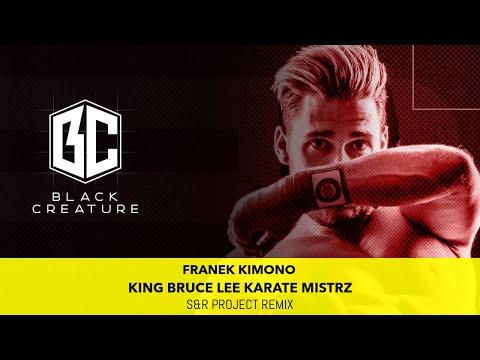 Franek Kimono - King Bruce Lee Karate Mistrz (S&R Project Remix) (2020)