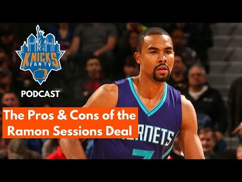 KnicksFanTV Podcast Ep. 4 | The Pros & Cons of the Ramon Sessions Deal