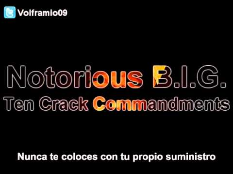 Notorious B.I.G. - Ten Crack Commandments Subtitulado Españo