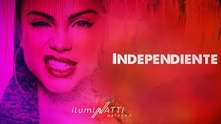 Natti Natasha - Independiente [Official Audio]