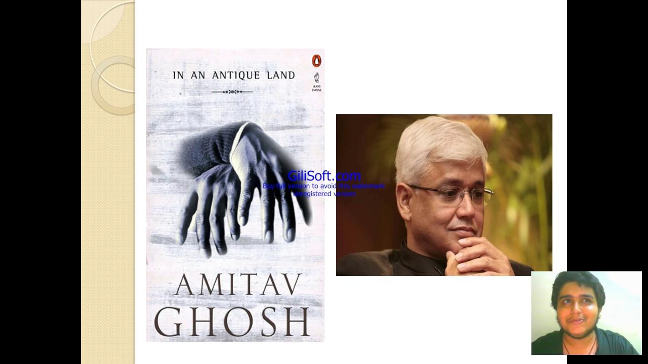 In An Antique Land Amitav Ghosh