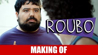 Vídeo - Making Of – Roubo