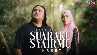 Download Harry - Suaraku Syairmu (Official Music Video)