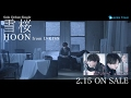 HOON(from U-KISS) / 雪桜(スポットムービー)発売前