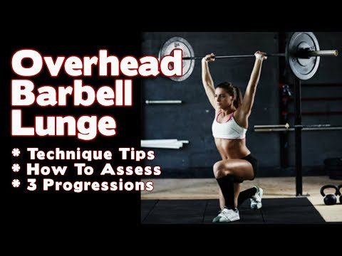Overhead Walking Lunge Technique Tips & Progressions