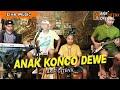 ANAK KONCO DEWEK - Arif Citenx - Live BEN EDAN