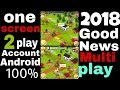 multiple Hay day one screen to play games 2018