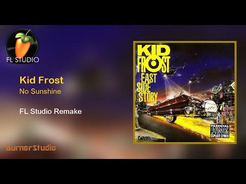 Kid Frost - No Sunshine (Instrumental Remake)